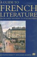 Cover of: A guide to French literature | Jennifer Birkett
