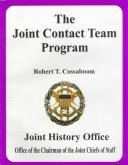 Cover of: The Joint Contact Team Program by Robert T. Cossaboom
