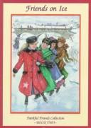 Cover of: Friends on ice by Sharla Scannell Whalen