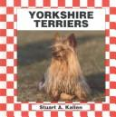Cover of: Yorkshire terriers by Stuart A. Kallen