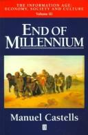 Cover of: End of millennium | Manuel Castells