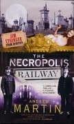 Cover of: The Necropolis Railway (Jim Stringer) | Andrew Martin