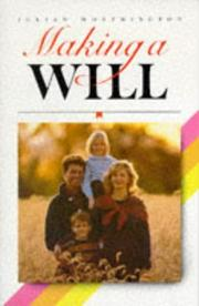Cover of: Making a Will (Know How) | Julian Worthington