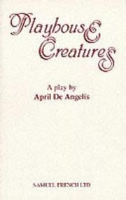 Cover of: Playhouse creatures | April De Angelis