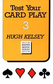 Cover of: Test Your Card Play 3 | Hugh Walter Kelsey