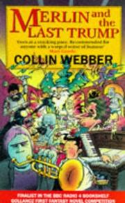 Cover of: Merlin & the Last Trump by Collin Webbere
