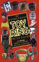 Cover of: The Overstreet toy ring price guide by Robert M. Overstreet