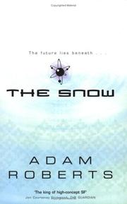 Cover of: THE SNOW | Adam Roberts