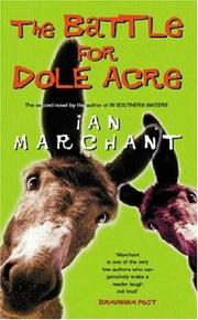 Cover of: The Battle for Dole Acre | Ian Marchant