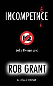 Cover of: Incompetence by Rob Grant