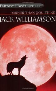 Cover of: Darker Than You Think | Jack Williamson