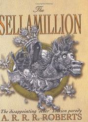 Cover of: The Sellamillion by A.R.R.R. Roberts