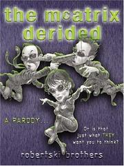 Cover of: The McAtrix Derided by Robertski Brothers