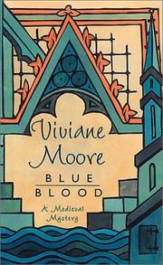 Cover of: Blue Blood   (The Chevalier Galeran Medieval Mysteries) by Viviane Moore