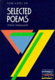 Cover of: York Notes on Selected Poems of William Wordsworth | P.H. Parry