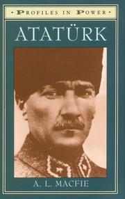 Cover of: Ataturk (Profiles in Power) by A. L. Macfie