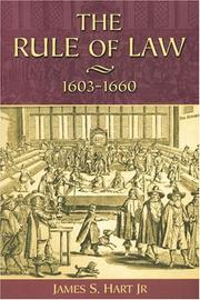 Cover of: The Rule of Law, 1603-1660 by James S. Hart jr