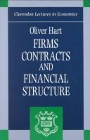 Cover of: Firms, contracts, and financial structure by Oliver D. Hart