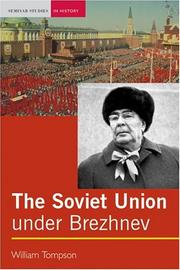 Cover of: The Soviet Union Under Brezhnev by William Tompson