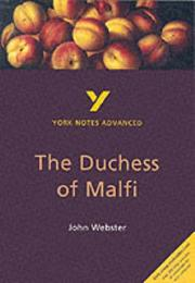 "Cover of: York Notes on John Webster's ""The Duchess of Malfi"" by Rebecca Warren"