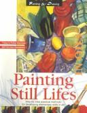 Painting still lifes in oils