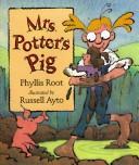 Mrs Potter's pig