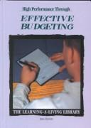 Cover of: High performance through effective budgeting by Jane Hurwitz