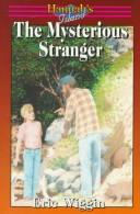 Cover of: The mysterious stranger | Eric E. Wiggin