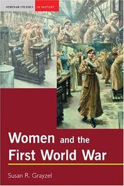 Cover of: Women and the First World War by Susan Grayzel