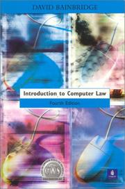 Cover of: Introduction to computer law | David I. Bainbridge
