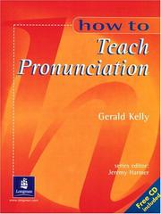 Cover of: How To Teach Pronunciation (Book with Audio CD) by Gerald Kelly