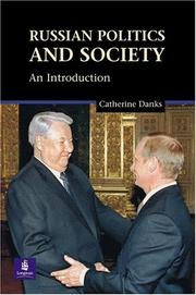 Cover of: Russian Politics and Society by Catherine Danks