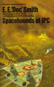 Cover of: Spacehounds of Ipc | Frederick E. Smith
