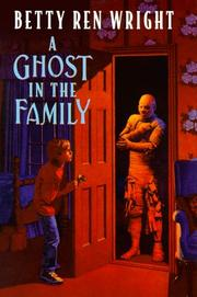 Cover of: Ghost in the Family | Betty Ren Wright