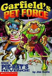 Cover of: Pie-Rat's Revenge! (Garfield's Pet Force) by Michael Teitelbaum