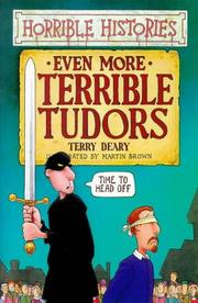 Cover of: Even More Terrible Tudors (Horrible Histories) by Terry Deary