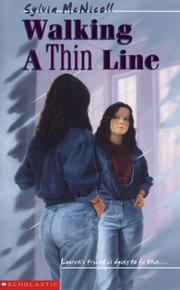 Cover of: Walking a thin line by Sylvia Mcnicoll