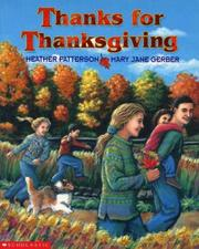 Cover of: Thanks for Thanksgiving by Heather; Gerber, Mary Jane Patterson