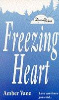 Cover of: Freezing Heart (Point Romance: Dream Ticket S.) | Amber Vane