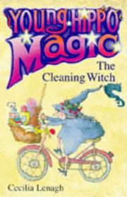 Cover of: The Cleaning Witch by Cecilia Lenagh