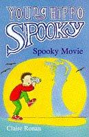 Cover of: Spooky Movie (Young Hippo Spooky S.) | Claire Ronan