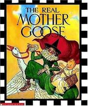 Cover of: The Real Mother Goose | Blanche Fish Wright