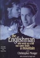 Cover of: The Englishman who went up a hill but came down a mountain | Christopher Monger
