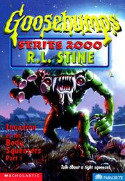 Cover of: Invasion of the body squeezers by R. L. Stine