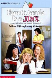 Cover of: Fourth Grade Is A Jinx | Colleen O'shaug Mckenna
