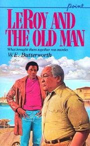 Cover of: Leroy And The Old Man (Point) by W.E. Butterworth