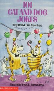 Cover of: 101 Cat And Dog Jokes | Katy Hall