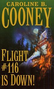 116 b book by caroline cooney down essay flight Flight #116 is down has 2478 ratings and 195 reviews laura said: the students  have been reading this for years i've long recognized it as a book to p.