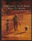 Cover of: Everything your heirs need to know by David S. Magee