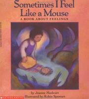 Cover of: Sometimes I feel like a mouse by Jeanne Modesitt